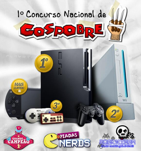 1º Concurso Nacional de Cospobre. O maior concurso geek já realizado no Brasil!