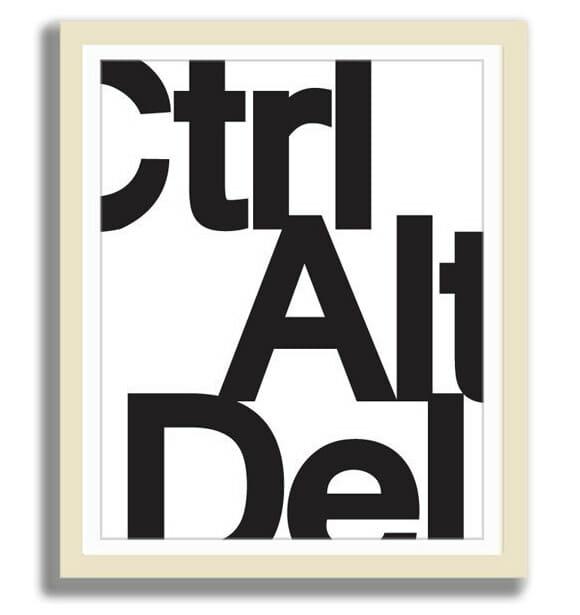 Quadro Ctrl+Alt+Del - Geek e minimalista!