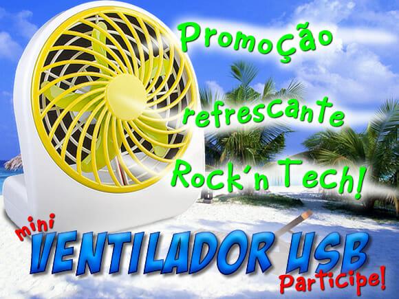 Promoção Refrescante Rock'n Tech - Concorra a um Mini Ventilador USB!