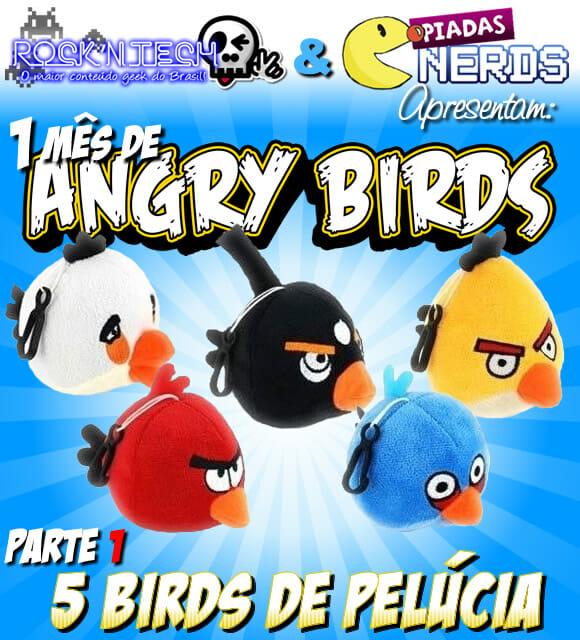 Promoção Angry Birds Parte 1 - Concorra a 1 kit com 5 Angry Birds de pelúcia!