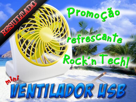 Resultado promoção Refrescante Rock'n Tech – Mini Ventilador USB.