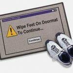 Aviso: Limpe os pés para continuar!