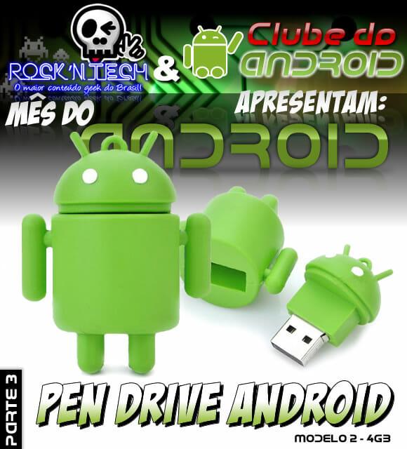 Promoção Mês do Android Parte 3 – Concorra a um Pen Drive Android de 4GB.