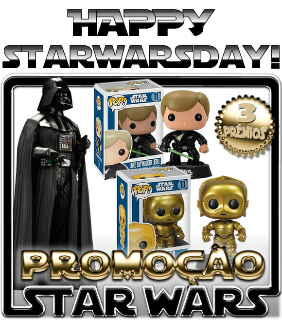 Feliz #StarWarsDay! Comemore concorrendo a Action Figures e Bobble Heads Star Wars!