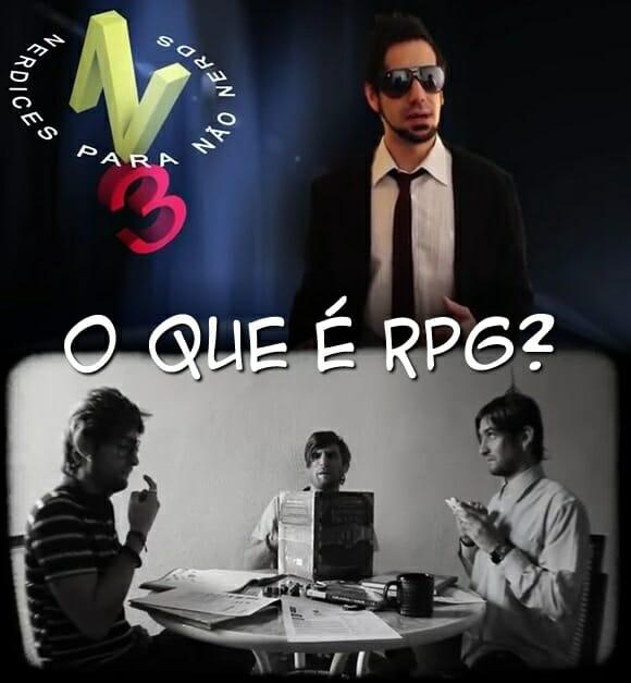 VIDEOCAST N3 - O que é RPG ?