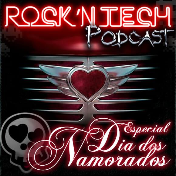 Podcast R'NT 0099 - Especial Dia dos Namorados