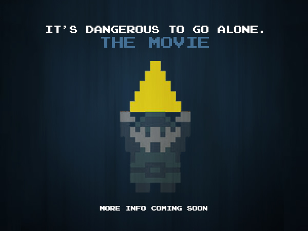 its-dangerous-to-go-alone-the-movie